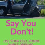 texting while driving, driving while on your cellphone,