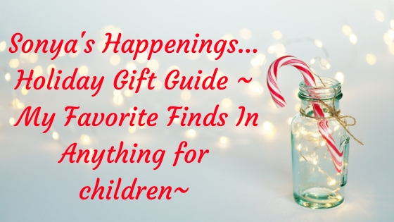 Holiday Gift Guide, Gifts For Children, Gifts