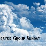 Prayer Group Sunday, Prayer requests, Prayer