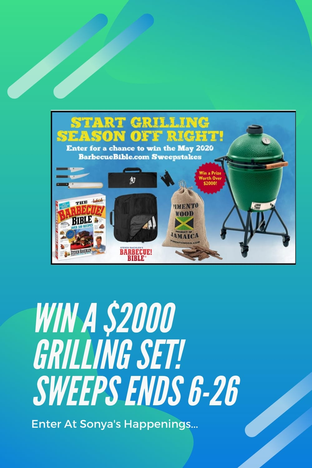 Win a $2000 grilling set~ sweeps ends 6-26
