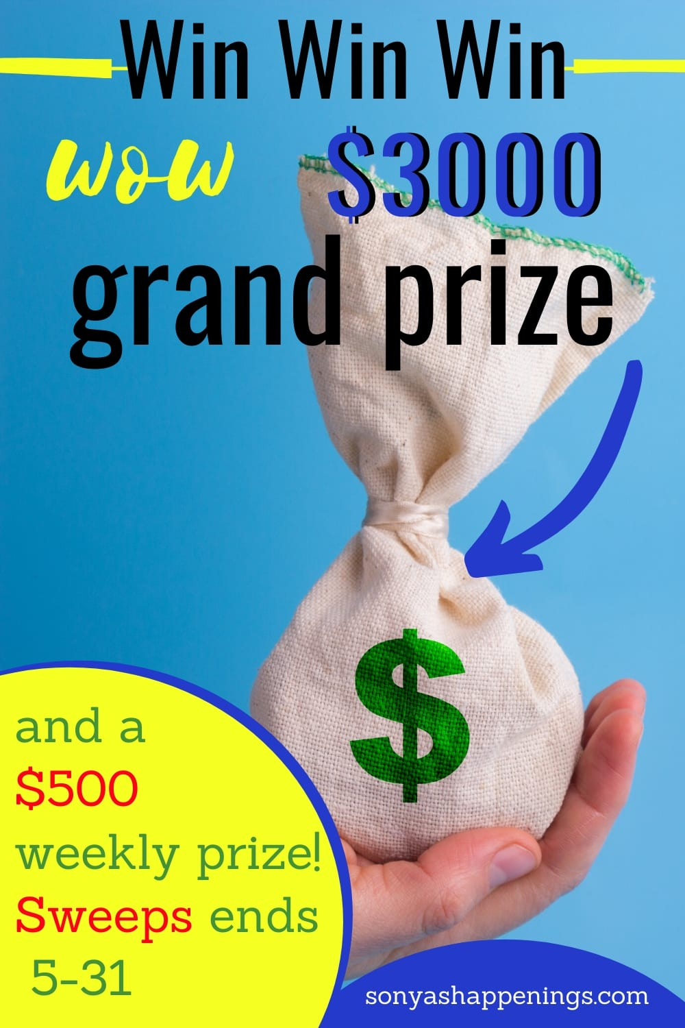 Enter to win $500 or $3000 cash ~ sweeps ends 5-31