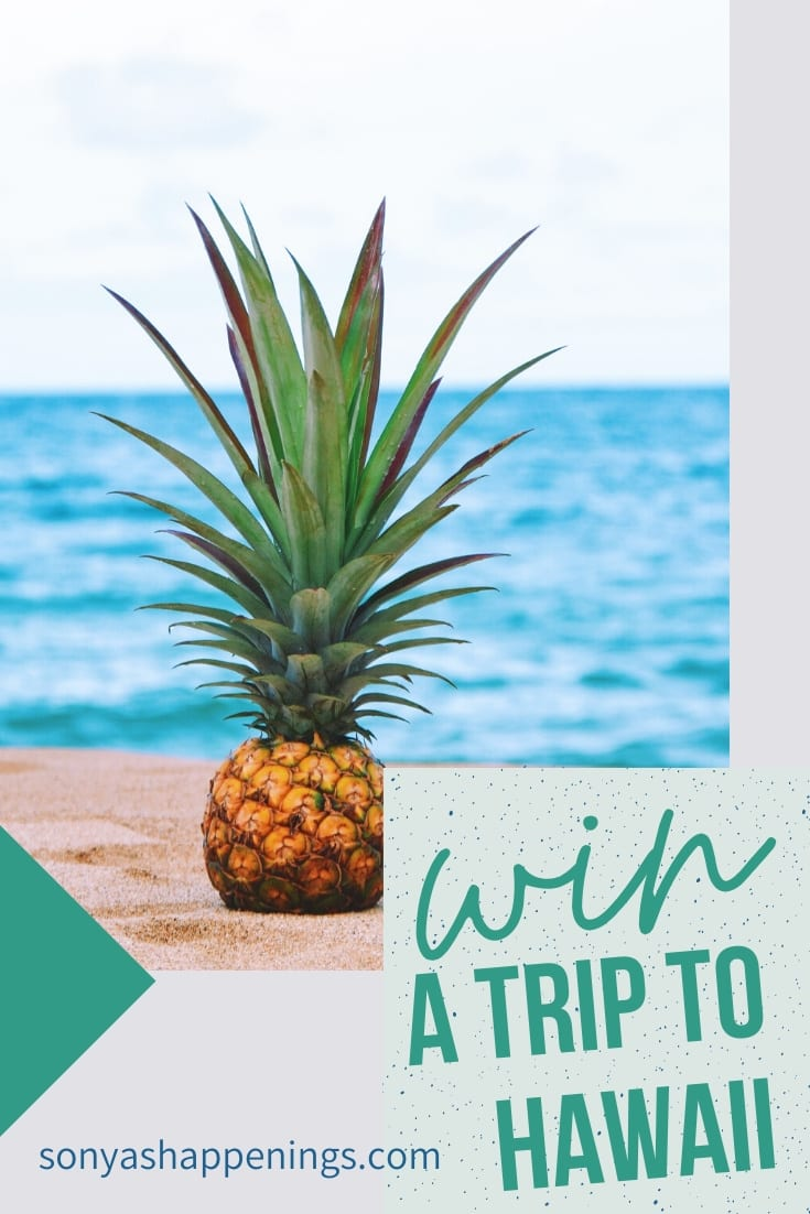 Win a trip to Hawaii ~ sweeps ends 7-31