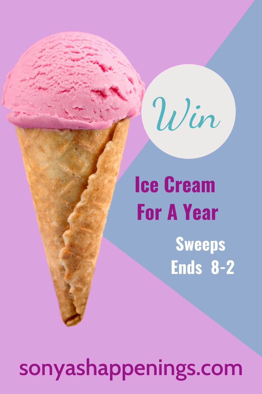Win free ice cream for a year~ sweeps ends 8-2