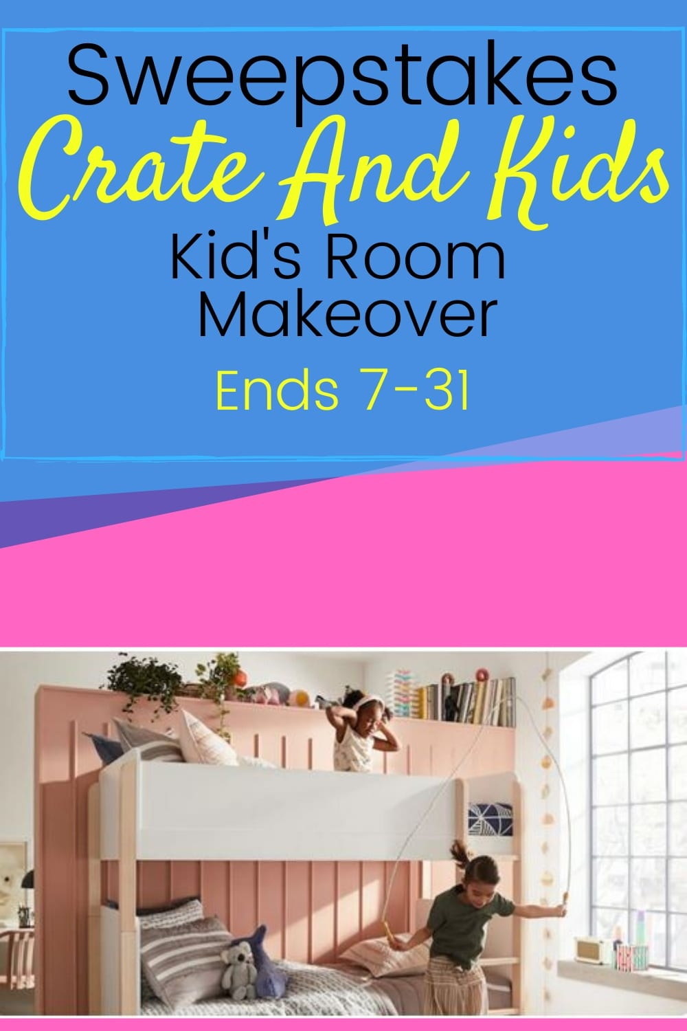 Win a $2500 Kid\'s room makeover from Crate & Kids ~ sweeps ends 7-31