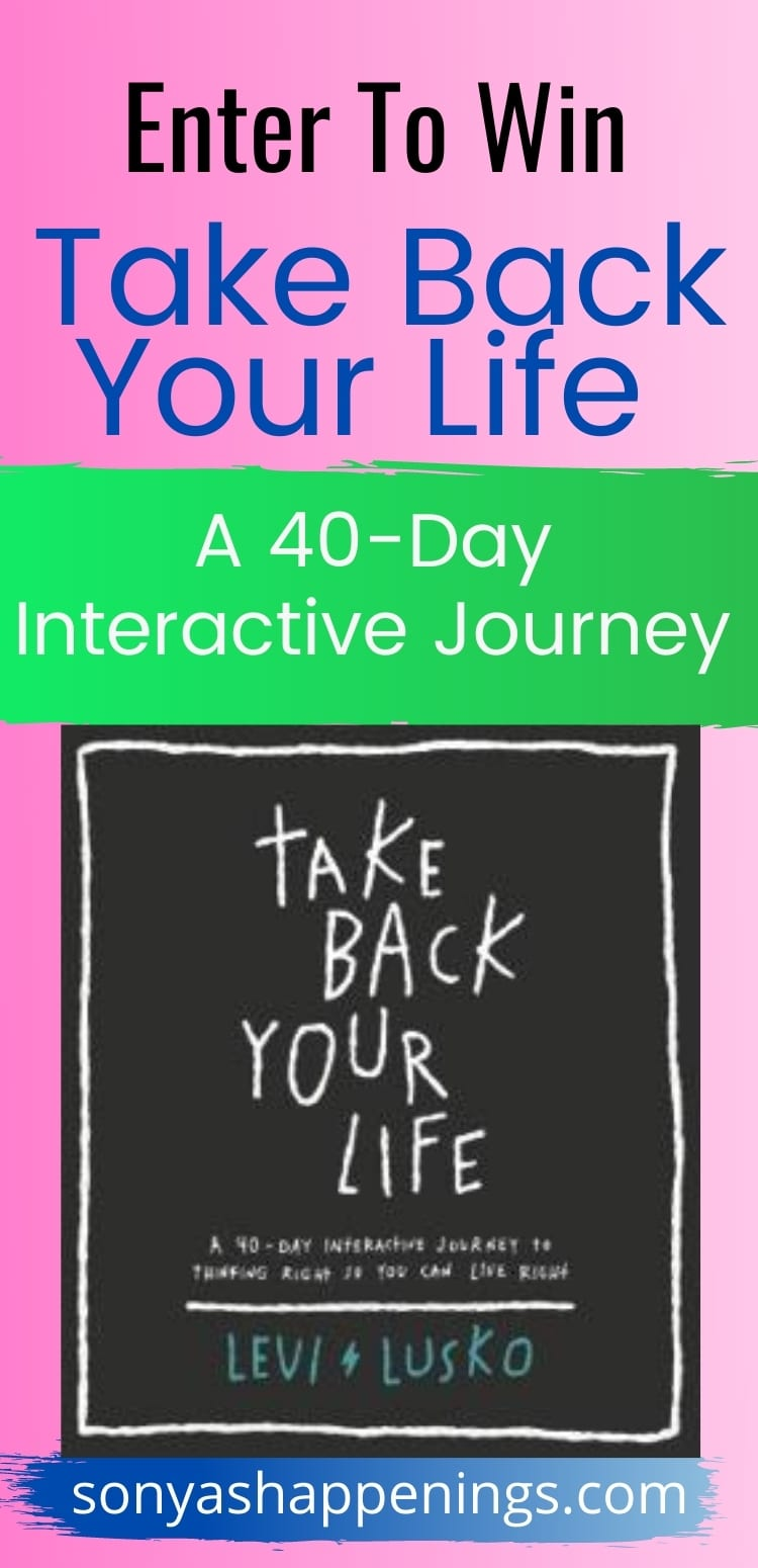 Take Back Your Life - 40 Day Interactive Journey by Levi Lusko + Giveaway ends 9-27