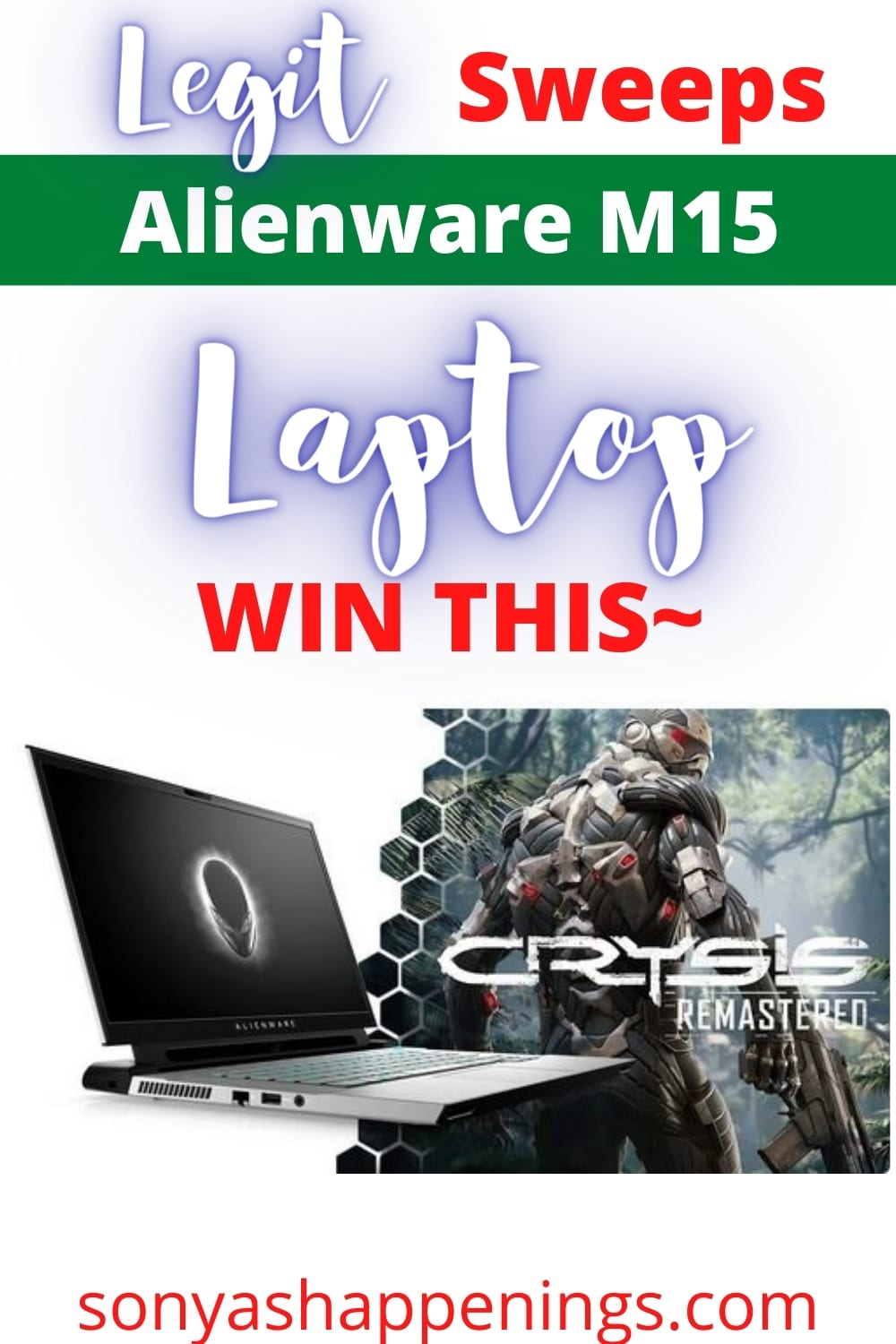 Win a $1,500 Alienware M15 laptop ~ sweeps ends 10-18