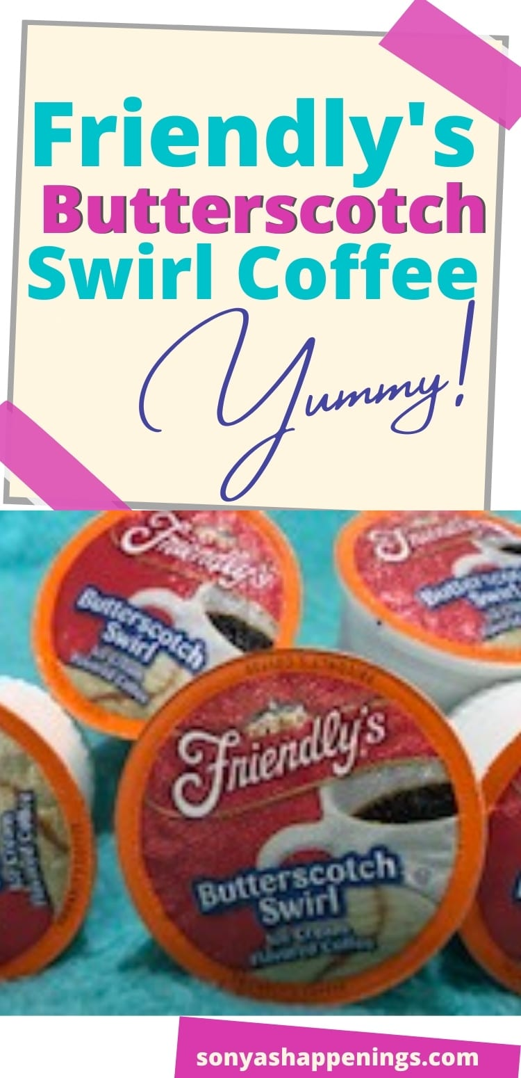 Friendly\'s Butterscotch Swirl Coffee- I\'ll Take Another Cup Please!