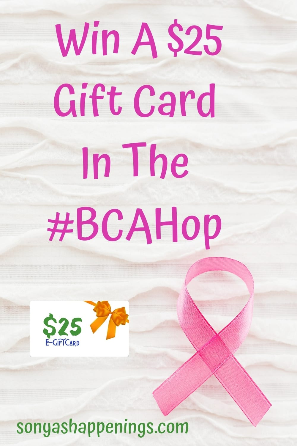 Win a $25 giftcard in the #BCAhop ~ giveaway ends 10-30