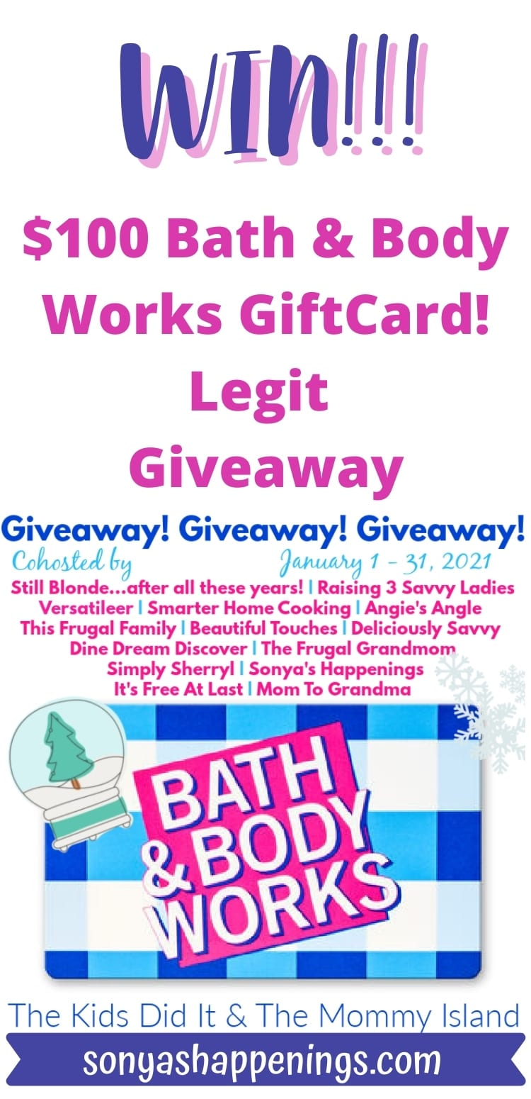 Win a $100 Bath & Body Works giftcard ~ giveaway ends 1-31-21
