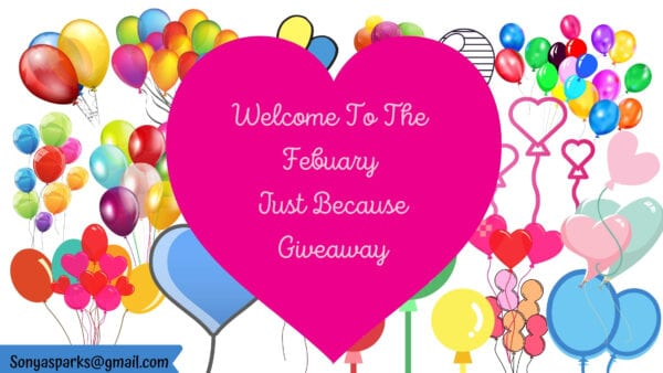 $25 February Just Because Giveaway