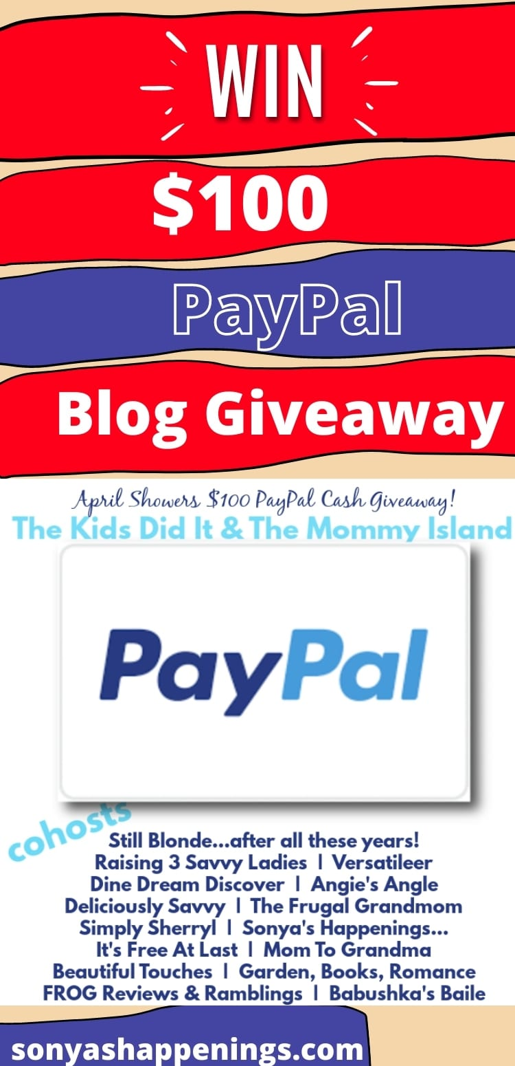 Win $100 PayPal ~ Giveaway Ends 4-30
