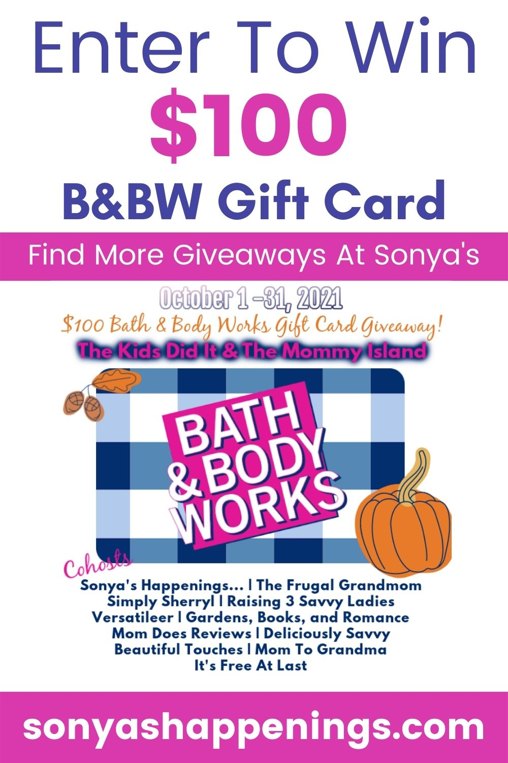Enter To Win A $100 Bath & Body Works Gift Card ~ Giveaway Ends 10-31