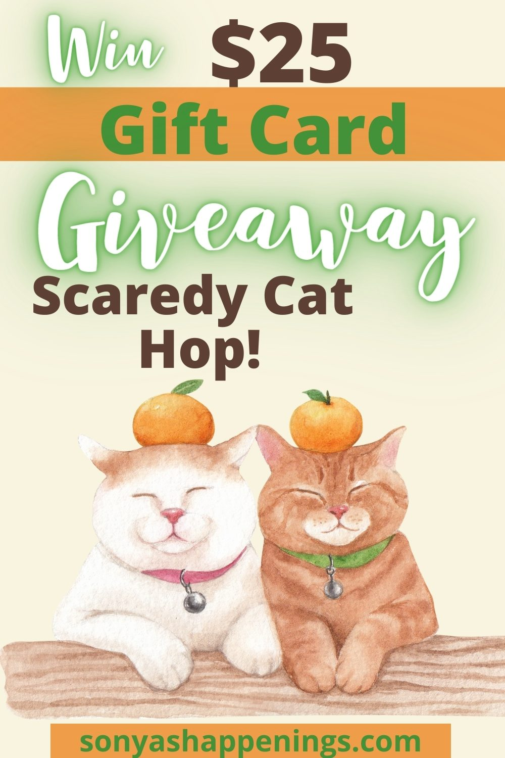 $25 Gift Card ~Scaredy Cat Giveaway Hop Ends 10-15